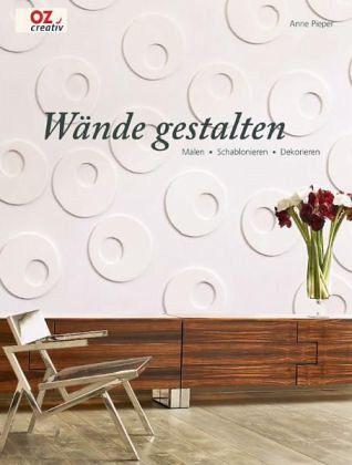 Wände gestalten von Anne Pieper - Buch - buecher.de