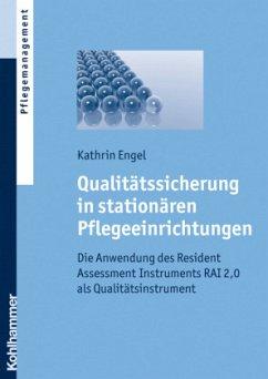 Qualitätssicherung in stationären Pflegeeinrich...