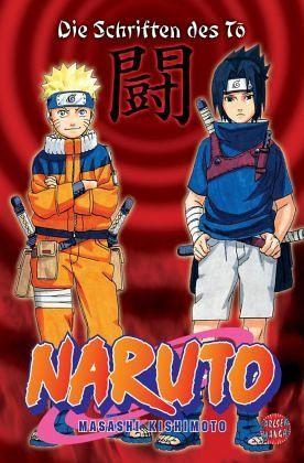Naruto: Die Schriften des To - Kishimoto, Masashi