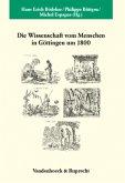 Die Wissenschaft vom Menschen in Göttingen um 1800
