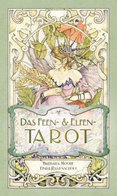 Das Feen- und Elfen-Tarot - Moore, Barbara; Ravenscroft, Linda