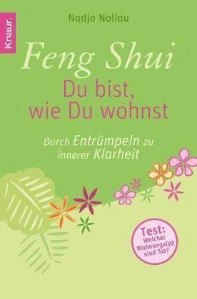 feng shui du bist wie du wohnst von nadja nollau taschenbuch. Black Bedroom Furniture Sets. Home Design Ideas
