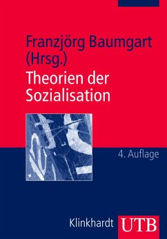 Theorien der Sozialisation 3 - Baumgart, Franzjörg