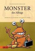 Die teuflischen Tricks der Monster des Alltags
