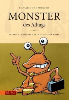 Die teuflischen Tricks der Monster des Alltags - Moser, Christian