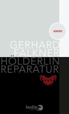 Hölderlin Reparatur - Falkner, Gerhard