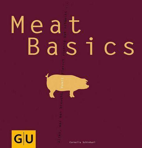 Meat Basics - Schinharl, Cornelia