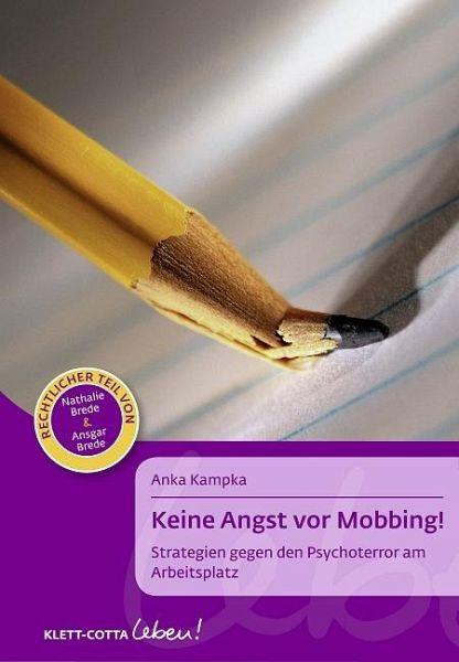 Keine Angst vor Mobbing!