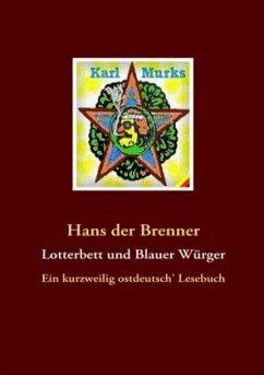Lotterbett und Blauer Würger - Brenner, Hans der