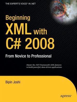 Beginning XML with C sharp 2008 - Joshi, Bipin