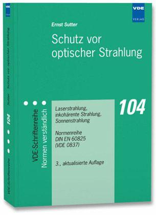 Schutz Vor Strahlung : schutz vor optischer strahlung von ernst sutter fachbuch ~ Lizthompson.info Haus und Dekorationen