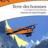 Terre des hommes, 5 Audio-CDs\Wind, Sand und Sterne, 5 Audio-CDs, französische Version