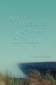 Whispers from the Bridge