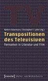 Transpositionen des Televisiven