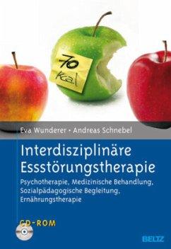 Interdisziplinäre Essstörungstherapie, m. CD-ROM - Wunderer, Eva;Schnebel, Andreas