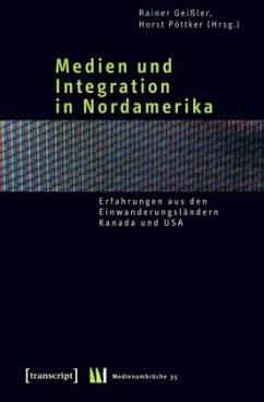 Medien und Integration in Nordamerika