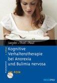 Kognitive Verhaltenstherapie bei Anorexia und Bulimia nervosa, m. CD-ROM