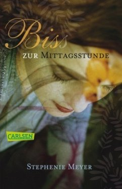 Bis(s) zur Mittagsstunde / Twilight-Serie Bd.2 / New Moon - Meyer, Stephenie