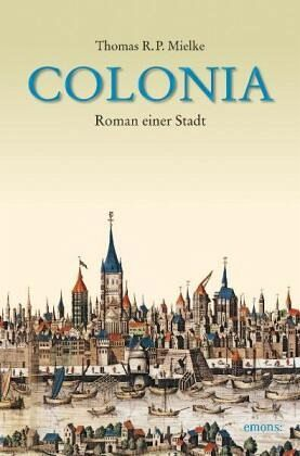 Colonia - Mielke, Thomas R. P.