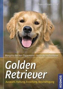 Golden Retriever - Becker-Tiggemann, Margitta; Hofterheide, Veronika