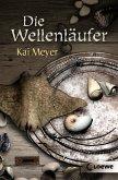 Die Wellenläufer / Wellenläufer-Trilogie Bd.1