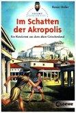 Im Schatten der Akropolis / Tatort Geschichte