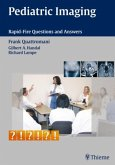 Pediatric Imaging Rapid-Fire Questions and Answers: Rapid-Fire Questions and Answers