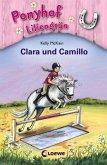 Clara und Camillo / Ponyhof Liliengrün Bd.3