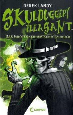 Das Groteskerium kehrt zurück / Skulduggery Pleasant Bd.2 - Landy, Derek