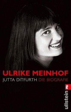 Ulrike Meinhof - Ditfurth, Jutta