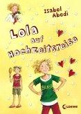 Lola auf Hochzeitsreise / Lola Bd.6