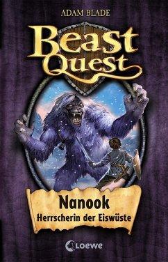Nanook, Herrscherin der Eiswüste / Beast Quest Bd.5 - Blade, Adam