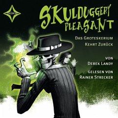 Das Groteskerium kehrt zurück / Skulduggery Pleasant Bd.2 (6 Audio-CDs) - Landy, Derek