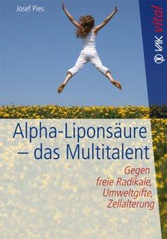 Alpha-Liponsäure - das Multitalent