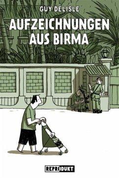 Aufzeichnungen aus Birma - Delisle, Guy
