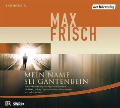 Mein Name sei Gantenbein, 3 Audio-CDs - Frisch, Max