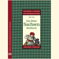 Das kleine Sachsen-Kochbuch - Tietz, Oda