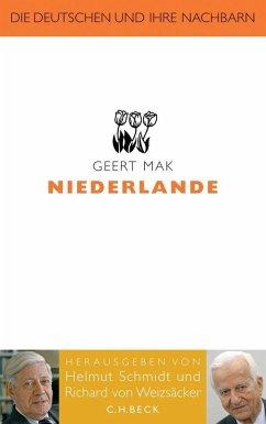 Die Deutschen und ihre Nachbarn: Niederlande - Mak, Geert