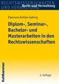Diplom-, Seminar-, Bachelor- und Masterarbeiten in den Rechtswissenschaften
