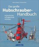 Das große Buch der Hubschrauber