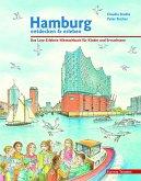 Hamburg entdecken und erleben
