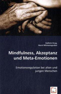 Mindfulness, Akzeptanz und Meta-Emotionen