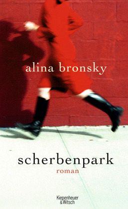 Scherbenpark - Bronsky, Alina