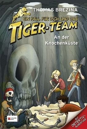 An der Knochenküste / Ein Fall für dich und das Tiger-Team Bd.5 - Brezina, Thomas C.