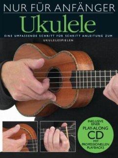 Nur für Anfänger, Ukulele, m. Audio-CD