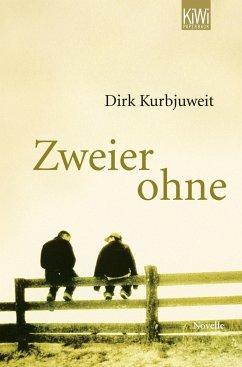 Zweier ohne - Kurbjuweit, Dirk