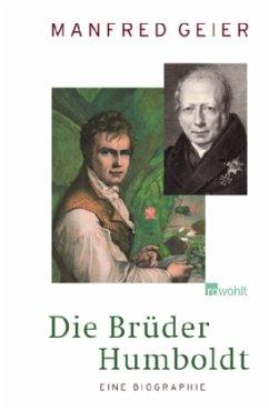 Die Brüder Humboldt - Geier, Manfred