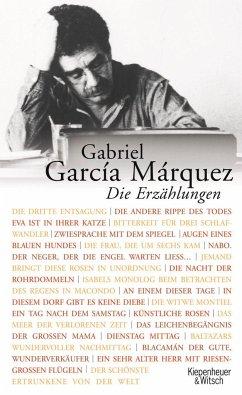 Die Erzählungen - García Márquez, Gabriel