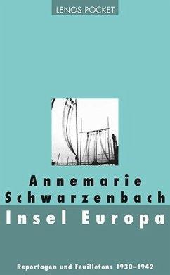 Insel Europa - Schwarzenbach, Annemarie