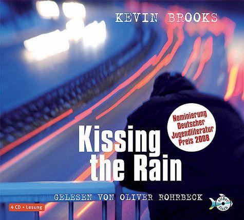 Kissing the Rain, 5 Audio-CDs - Brooks, Kevin